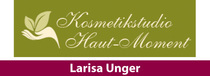 Larisa Unger   Kosmetikstudio Haut-Moment Kosmetik - Wellness - Beauty